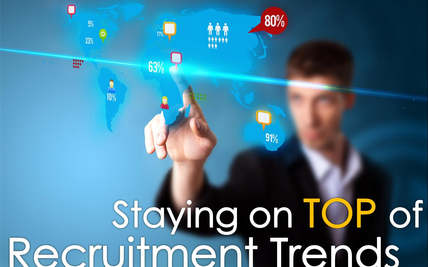 staying-on-top-recruitment-trends